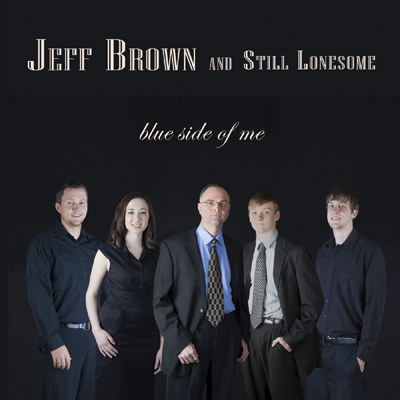 Jeff Brown & Still Lonesome