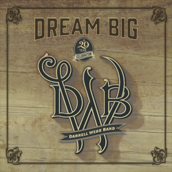 Darrell Webb – DREAM BIG