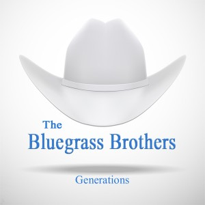 GENERATIONS – The Bluegrass Brothers