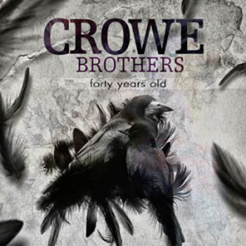 Crowe Brothers – 40 Years Old