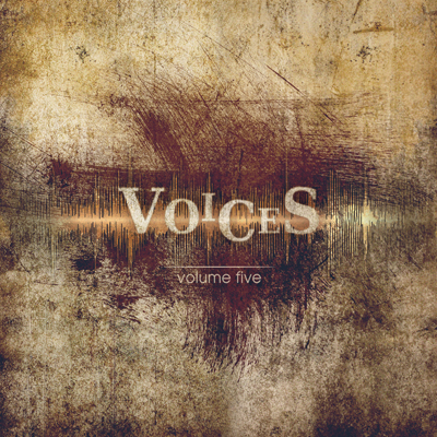 "We Hear ""VOICES"" from Volume Five"