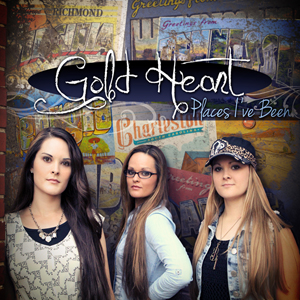 "Gold Heart Releases ""PLACES I'VE BEEN"""