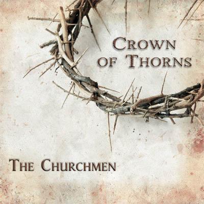 Crown of Thorns – The Churchmen