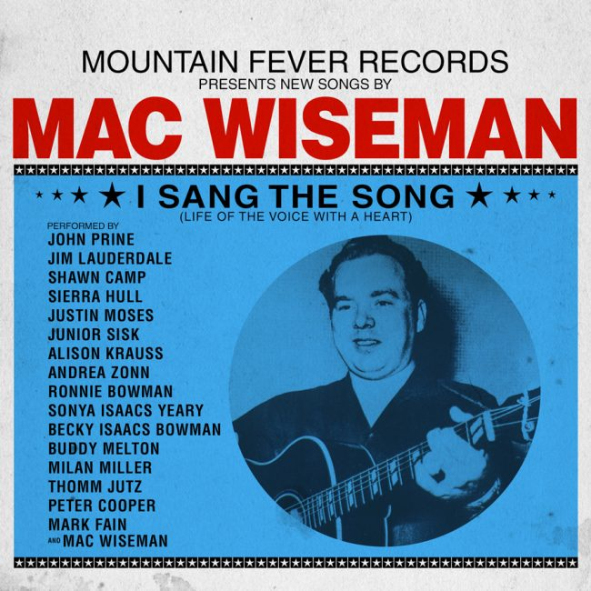 Mac Wiseman – I Sang The Song