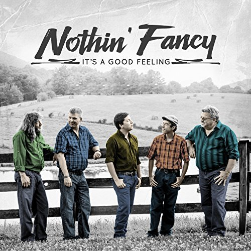 NEW MUSIC FROM NOTHIN' FANCY
