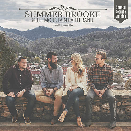 Small Town Life – Summer Brooke & Mountain Faith