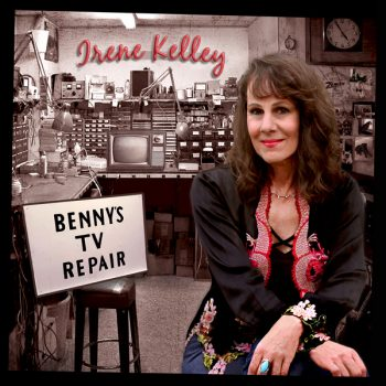 CHART TOPPING IRENE KELLEY DELIVERS NEW ALBUM