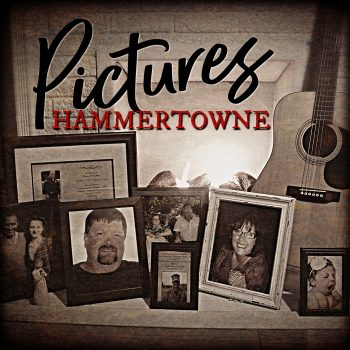 """Hammertowne  Sends """"PICTURES"""""""