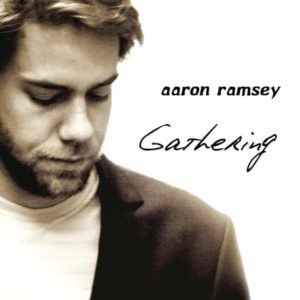 Gathering – New Digital Release From Aaron Ramsey