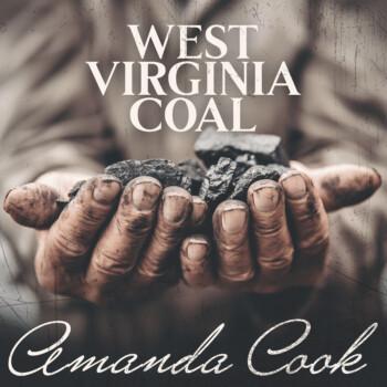 West Virginia Coal – Amanda Cook