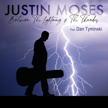 New Music From Justin Moses featuring Dan Tyminski