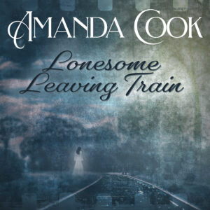 Amanda Cook With a Haunting Spirit of a Love Song
