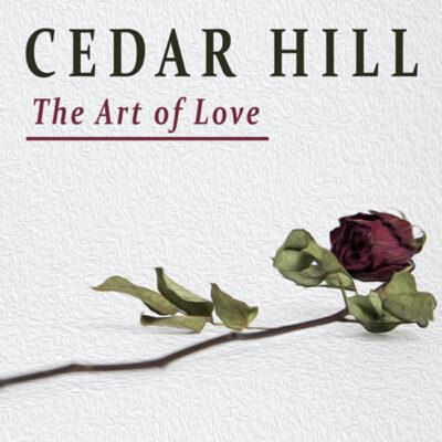 The Art of Love… from Cedar Hill