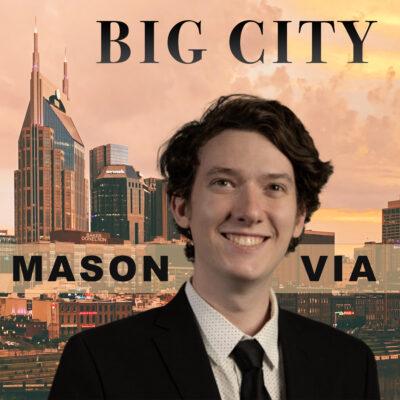 Mason Via Is Headed For The Big City!
